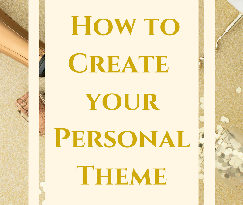 How to Create Your Personal Theme
